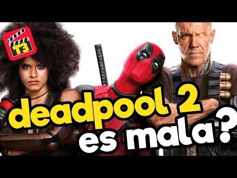 Deadpool 2 ES MALA? / T3 / Memo Aponte