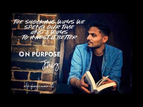 The Shocking Ways We Spend Our Time and 8 Ways to Invest it Better #2019 | Jay Shetty ON Purpose thumbnail