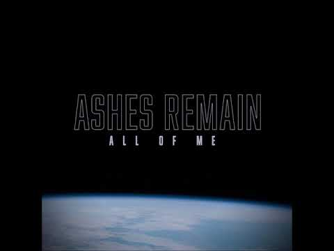 Ashes Remain - All Of Me