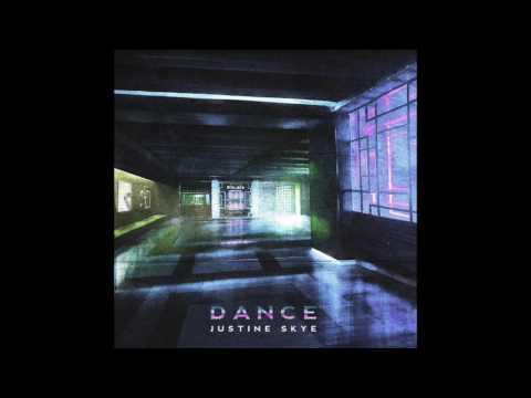 Dance Justine Skye (AUDIO)