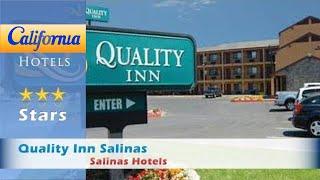Quality Inn Salinas, Salinas Hotels - California