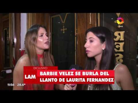 laurita fernandez a barbie velez: no soy feliz con la desgracia ajena