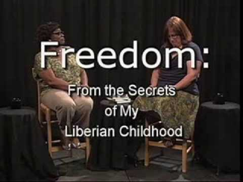 Freedom: From the Secrets of my Liberian Childhood