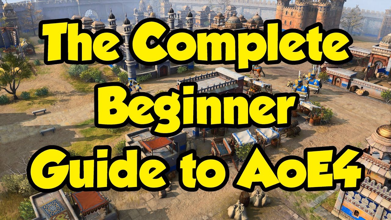 Download The Complete Beginner Guide to Age of Empires 4