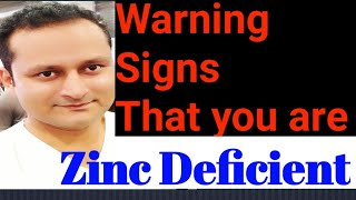 Warning signs that you are zinc deficient. A to Z information about essential mineral Zinc.