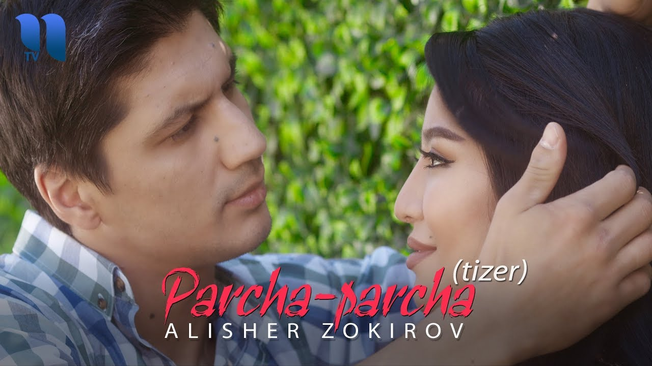 Alisher Zokirov - Parcha-parcha (tizer) | Алишер Зокиров - Парча-парча (тизер)