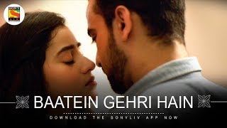 Baatein Gehri Hain - Nikhita Gandhi - Shibasish Banerjee - The Big Bong Connection (Female Version)