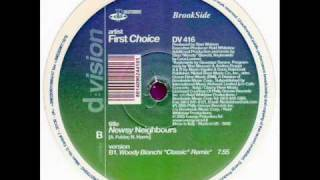 First Choice - Newsy Neighbours (Woody Bianchi Classic Mix)