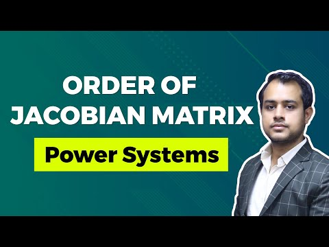 Concept of Order of Jacobian Matrix - Power Systems - GATE EE