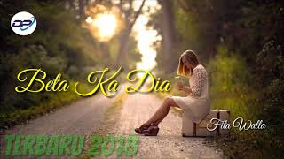 BETA KA DIA | Fita Walla