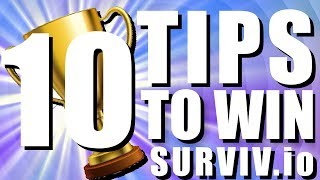 10 TIPS TO WIN MORE GAMES - SURVIV.IO