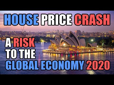 House Price Crash In Australia Is A Risk To The Global Economy In 2020