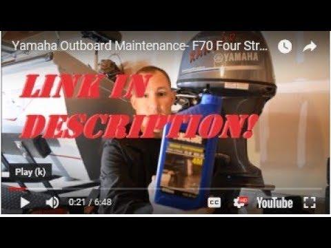 Yamaha Outboard Maintenance- F70 Four Stroke Engine Oil Change