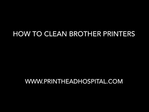 How to Clean Brother MFC and DCP printers