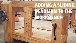 Adding A Sliding Deadman To The Roubo Workbench