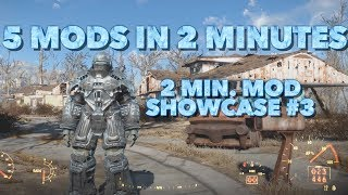 5 Cool Mods in 2 Minutes - 2 Minute Mod Showcase #3 Fallout 4 Xbox/PS4