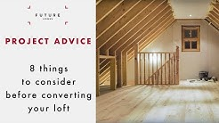 Loft conversions: 8 things to consider before converting your loft