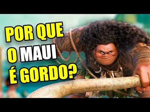 Por que o Maui é gordo? Teoria Moana