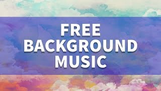 FREE BACKGROUND MUSIC for Videos - Youtube - No Copyright - Download Instrumental EDM Trop ...