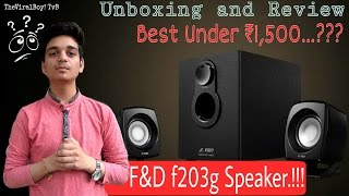 [Hindi] F&D f203g Cinematic Unboxing and Review Budget Home Theater | BEST UNDER ₹1500..??? ? TvB!
