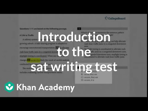 Introduction To The SAT Writing & Language Test | Tips & Planning | New SAT | Khan Academy