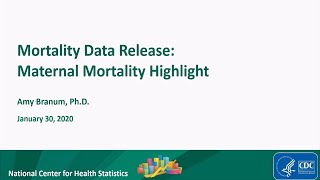 2018 Mortality Data Release with Maternal Mortality Highlight
