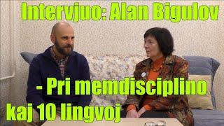Intervjuo: Alan Bigulov – Pri memdisciplino kaj 10 lingvoj