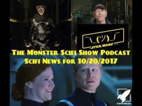 The Monster Scifi Show Podcast - Scifi News for 10/20/2017