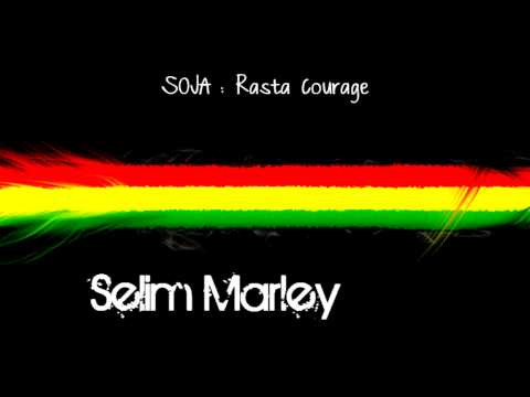 SOJA : Rasta Courage + Lyrics