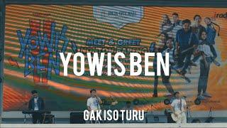 YOWIS BEN - Gak Iso Turu, live JCM