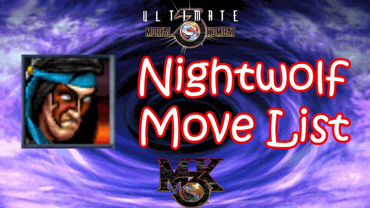 UMK3 / MK3 - Nightwolf Move List