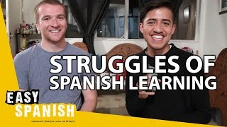 STRUGGLES OF SPANISH LEARNING | Juan Responde 5