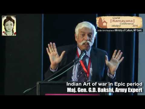 Speech of Major General G.D.Bakshi  (world ramayana conference 2016)