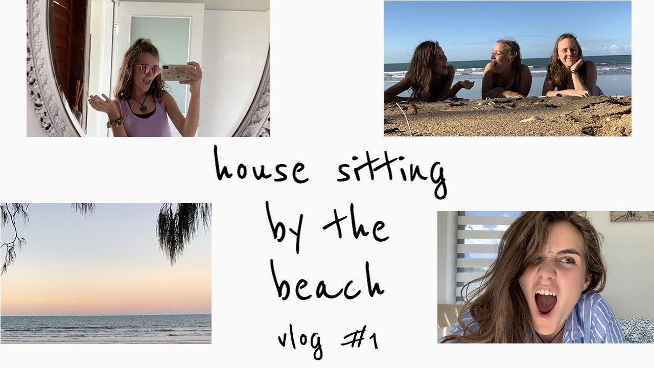 House Sitting By The Beach | Vlog 1