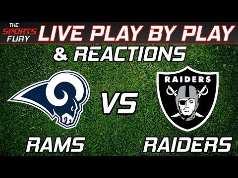 Los Angeles Rams Vs Oakland Raiders| Live Play-By-Play & Reactions