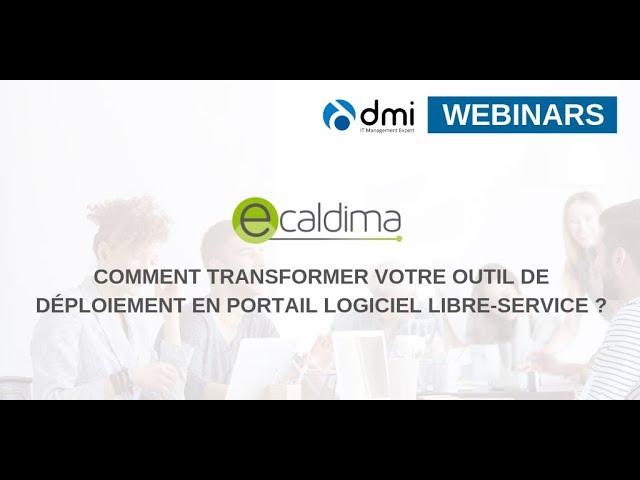 Comment transformer votre outil de déploiement en Portail Logiciel Libre-Service ?