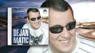 Dejan Matic - Gresnica i Vila - (Audio 2009)