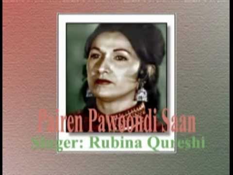 Pairen Pawoondi Saan by Rubina Qureshi (Sindhi Folk Song).flv