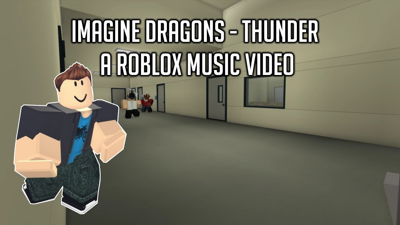 ROBLOX Bully Story - Thunder (Imagine Dragons) - YouTube
