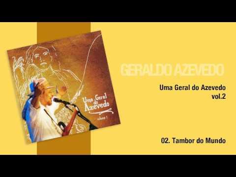 Geraldo Azevedo: Tambor do Mundo | Uma Geral do Azevedo (áudio oficial)