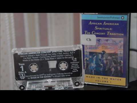 Wade in the Water: African American Sacred Music Traditions Vol. I - Full Album - Cassette Rip