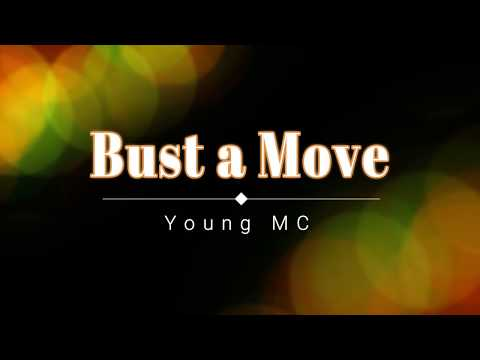 Young MC - Bust a Move (Lyric Video) [HD] [HQ]