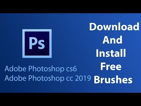 How To Download And Install Free Brushes For Photoshop Cs6 Photoshop Cc 2019