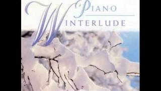 10 Piano Winterlude - David Huntsinger - hush my dear lie still and slumbercoventry carol