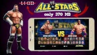 ||Highly Compressed||How to download wwe all stars in your android devices in (only 370 mb)