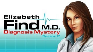 Elizabeth Find M.D. Diagnosis Mystery Season 2 | Full Game Walkthrough | No Commentary
