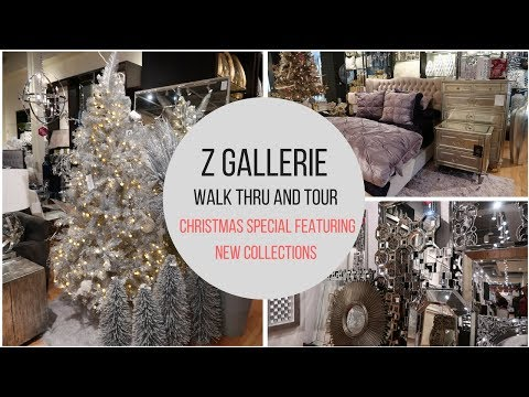 Z Gallerie Walk Thru and Tour - New Collection (Christmas Special)