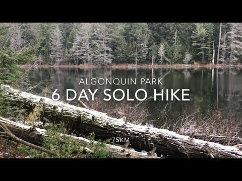 6 Day Solo Hike In Algonquin Park Canada - Western Uplands Trail
