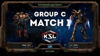 [KSL 4] Round of 16 | Group C | Match 1 | Sharp (T) vs. SnOw (P)