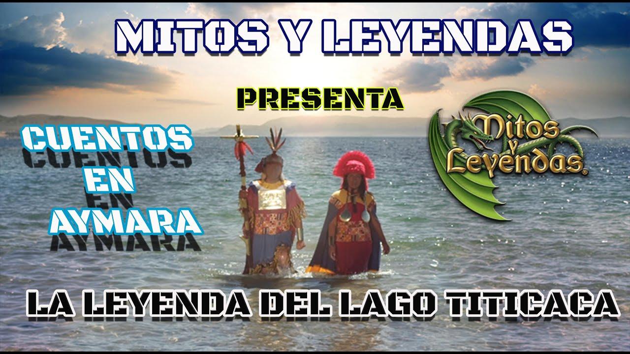 023  La Leyenda Del Lago Titicaca - CUENTO EN AYMARA - Mitos y Leyendas